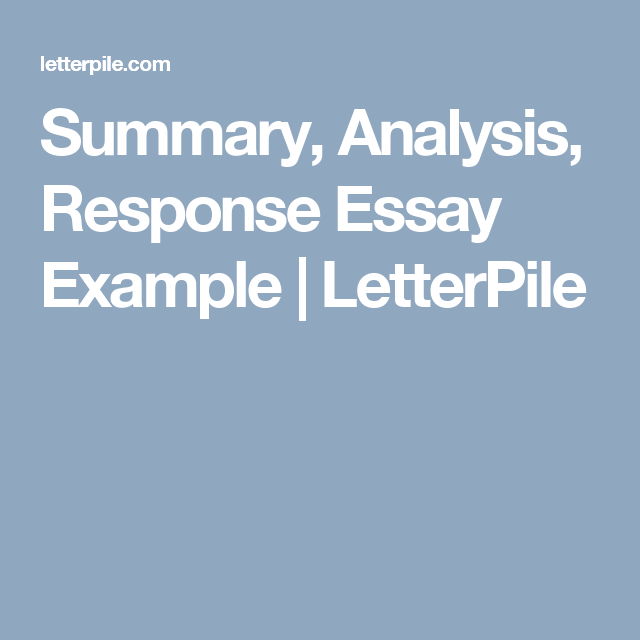 Summary Analysis Response Essay Example  Letterpile  Education