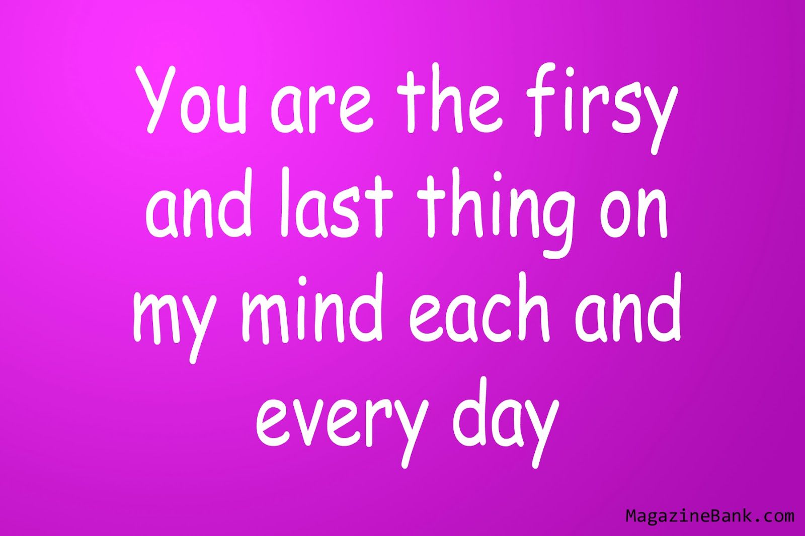 First And Last Love Saying Someone That You Are My First And Last