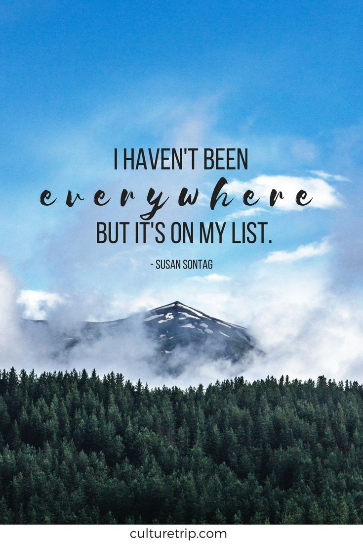 The Most Inspiring Travel Quotes You Need In Your Life ...