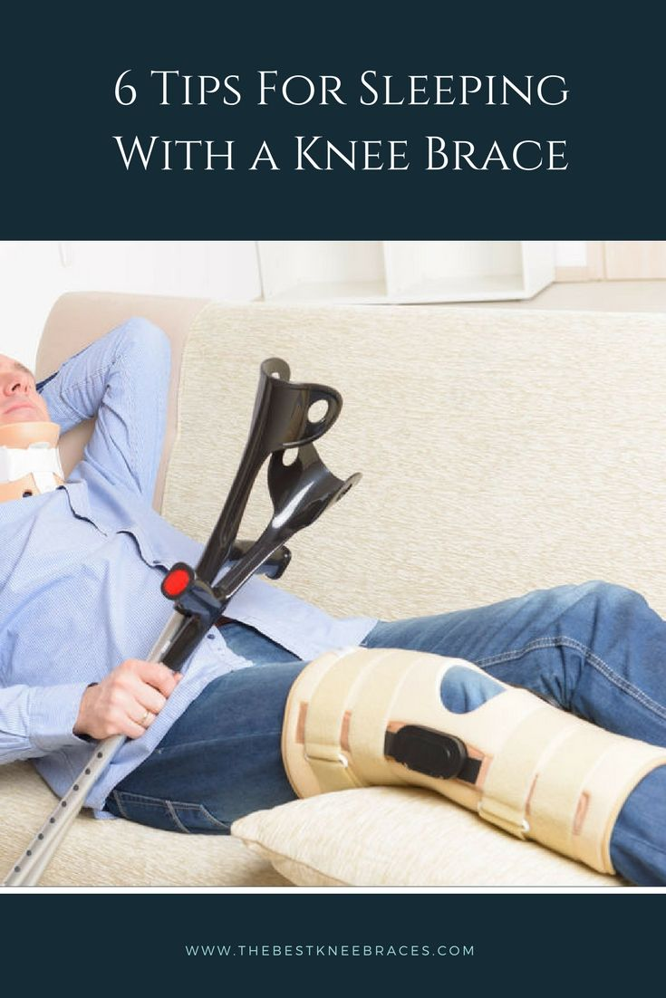 Tips for Sleeping with a Knee Brace The Best Knee Braces