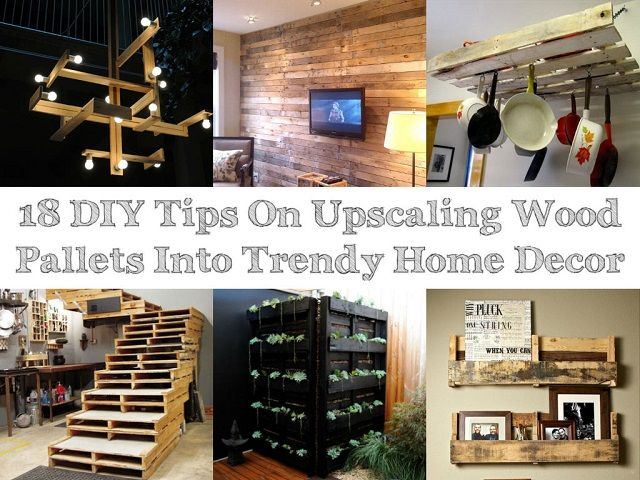 Diy tips on upscaling wood pallets into trendy home decor
