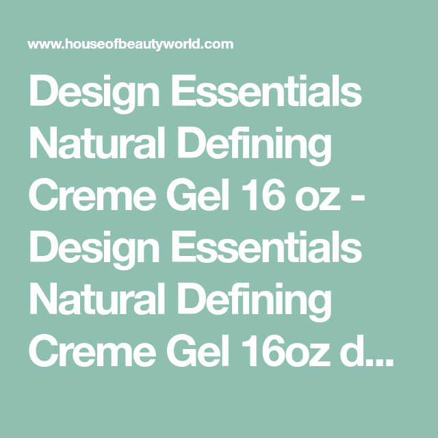 Design Essentials Natural Defining Creme Gel 16 Oz Design