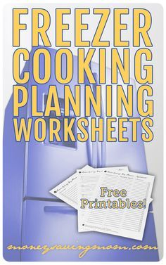 How I Plan My Freezer Cooking Day Free Planning Worksheets Freezer Cooking Freezer Meals Freezer Meal Planning