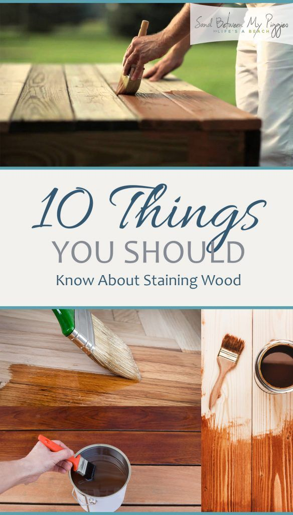 10 things you should know about staining wood how to stain wood