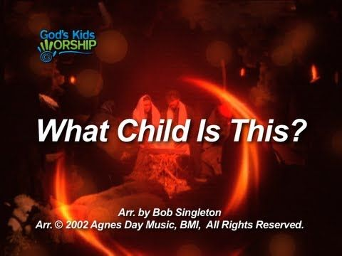 What Child is This? video lyrics   Christmas songs for kids, What child is this, Kids songs