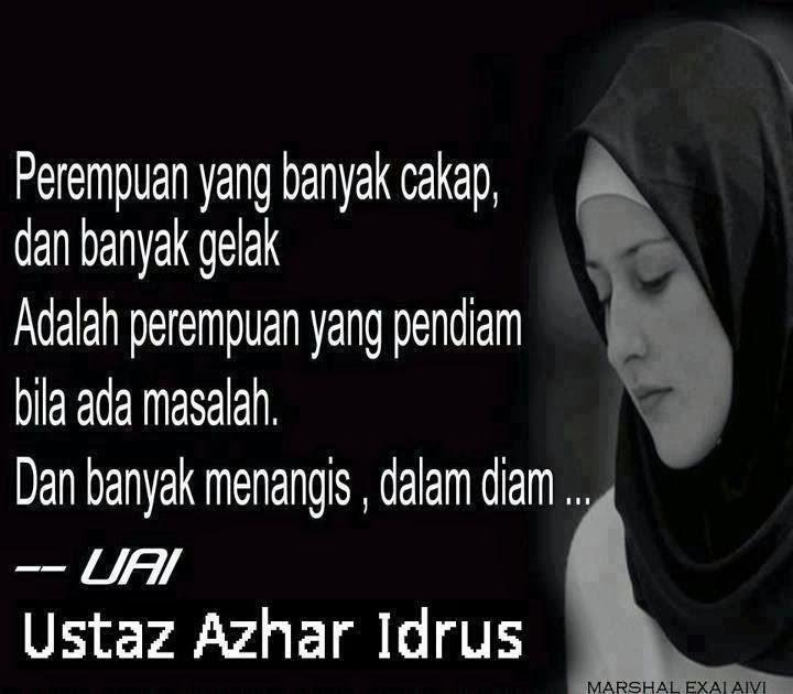 Perindu Syahid Kata Hikmah Ustaz Azhar Idrus Meaningful