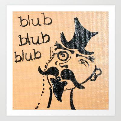 blub Art Print by JessWatson