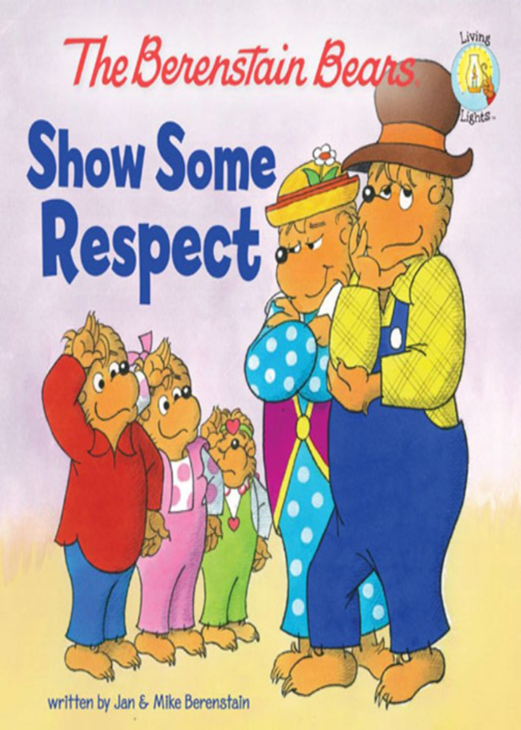 The Berenstain Bears Show Some Respect Ebook