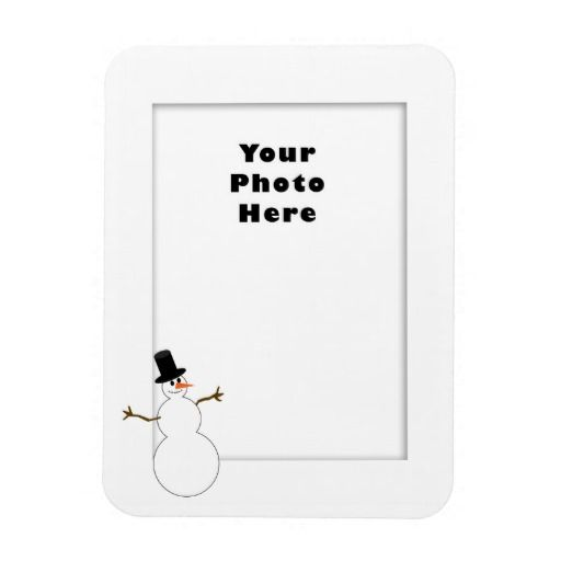Snowman Photo Frame Template (Add Your Photo) Magnet - snowman template