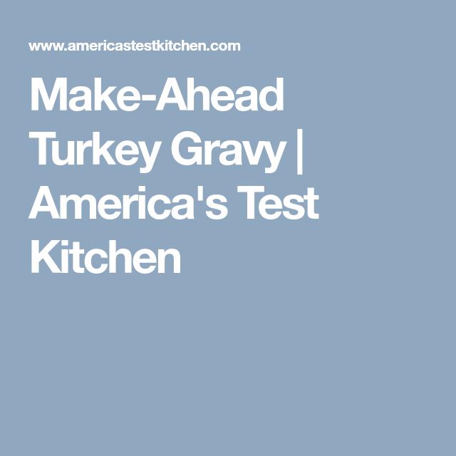 Make Ahead Turkey Gravy | Americau0027s Test Kitchen