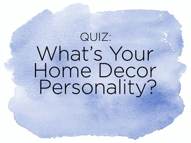 Quiz what s your home decor personality style guides - Interior design quiz personality ...