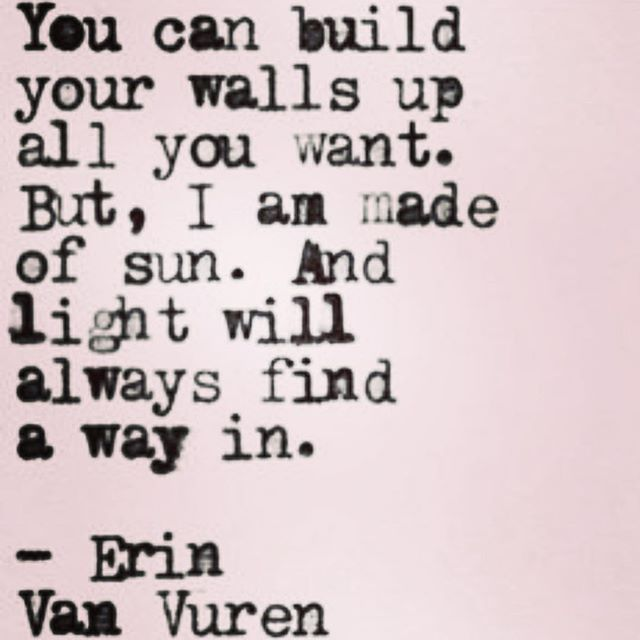 I'll always find a way in. I won't even have to try.