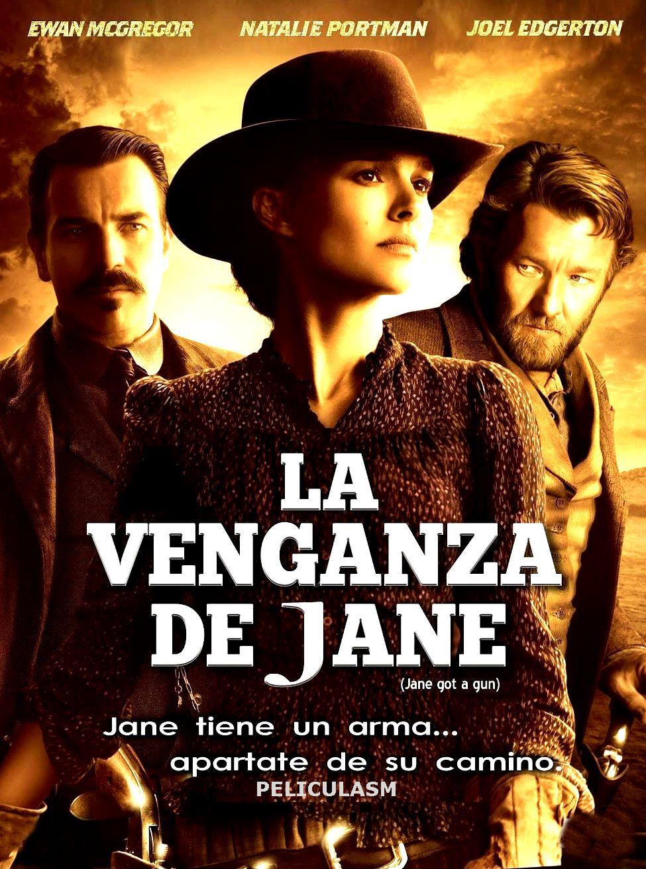 La Venganza De Jane Con Imagenes Cine Ewan Mcgregor Natalie