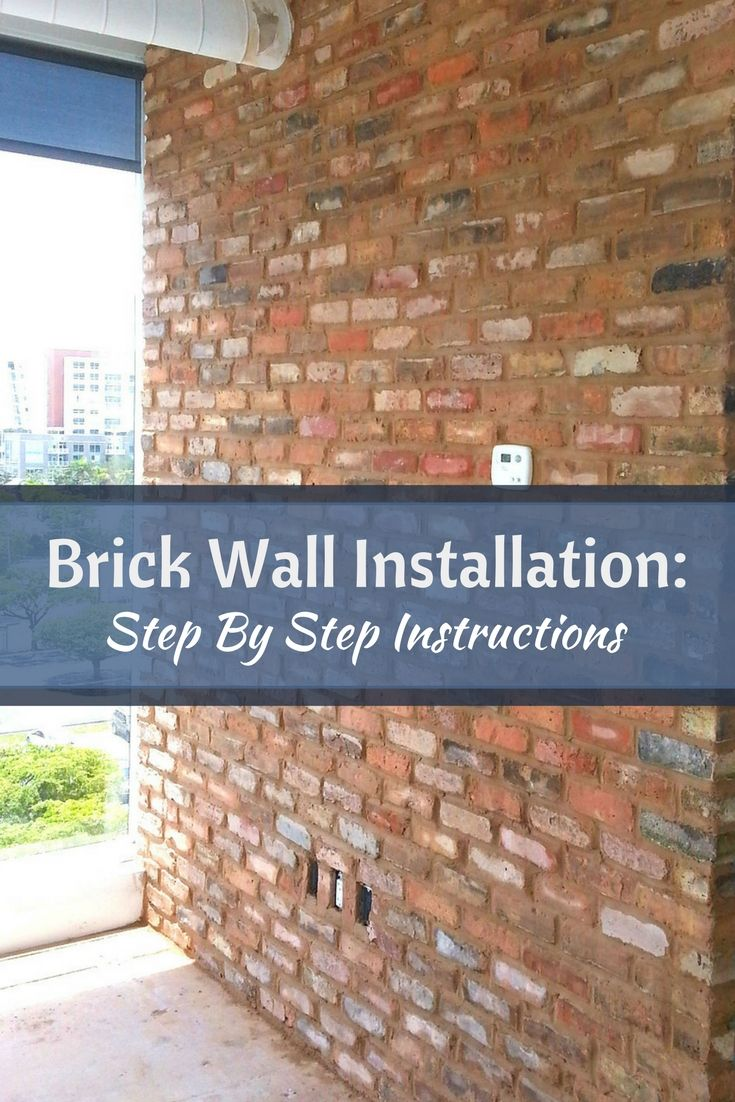 How To Install Brick Walls The Easy Way