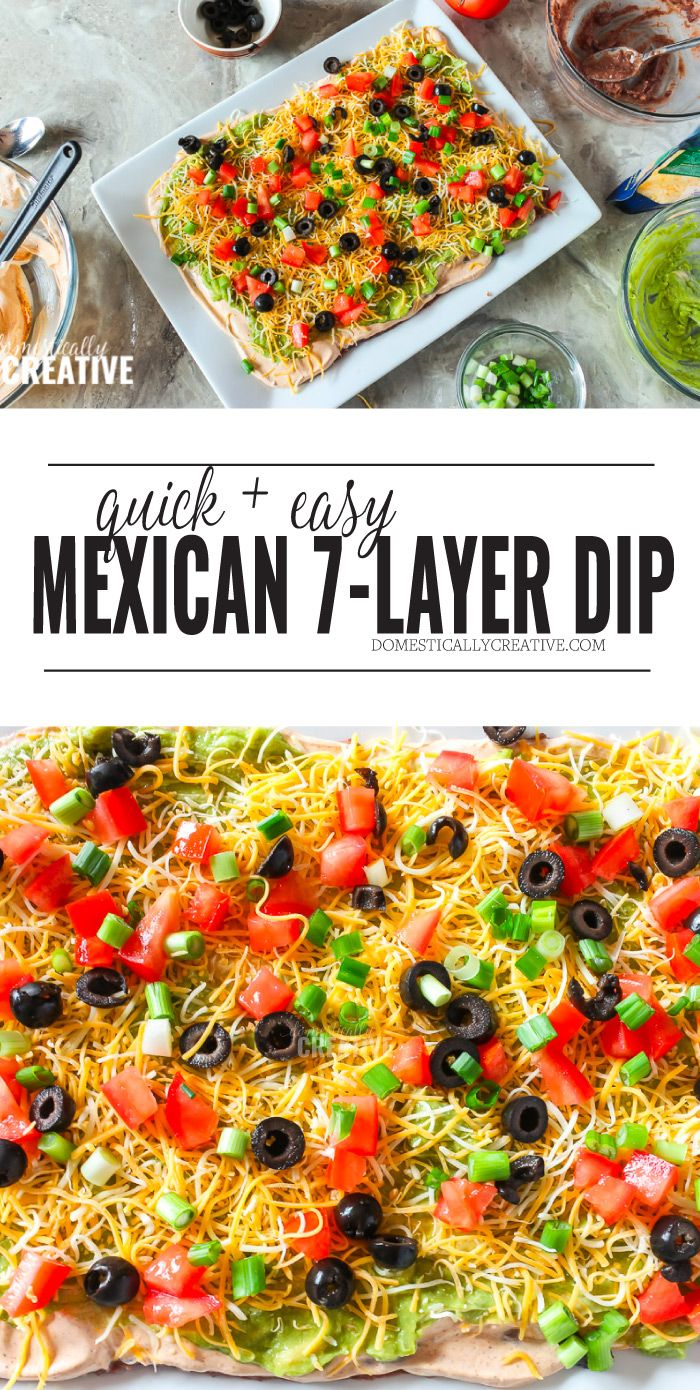 Quick and Easy Mexican 7-Layer Dip