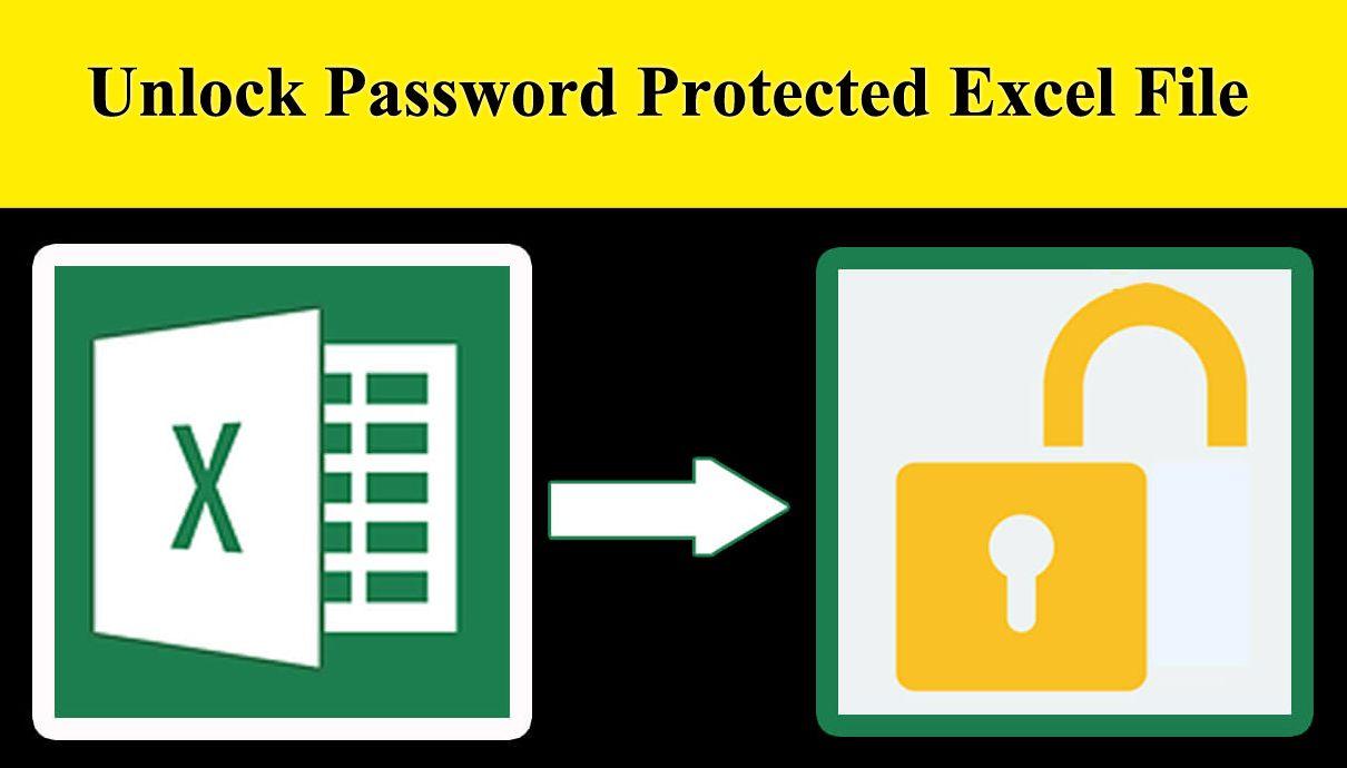 Top 3 Methods To Unlock Password Protected Excel File Excel Unlock Excel Spreadsheets