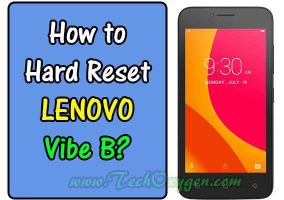 LENOVO VIBE B A2016a40: How to Hard Reset to Factory