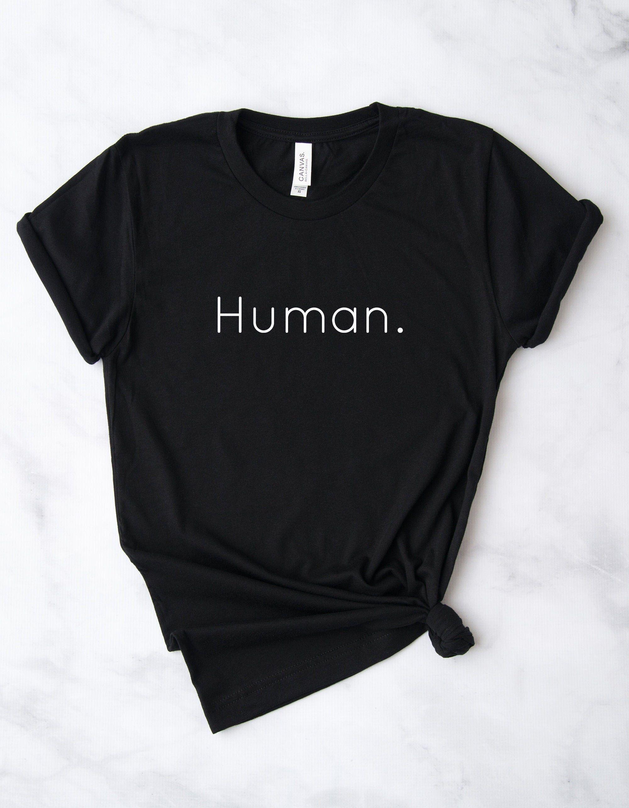 Human Equality Shirt Human Race Protest Shirt Human Etsy Equality Shirt Etsy Shirt Simple Shirts