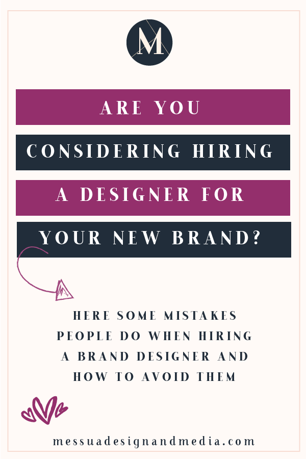 3 mistakes to avoid when hiring a brand designer is part of Business branding inspiration, Branding design logo, Branding design, Business branding, Web design tips, Squarespace website design - Are you considering hiring a graphic designer to design your new brand  That are so many graphic designers in the market so, how can you truly know who to rely on  With inexpensive online logo generation programs available online, there is a true misunderstanding of the need for a good graphic des