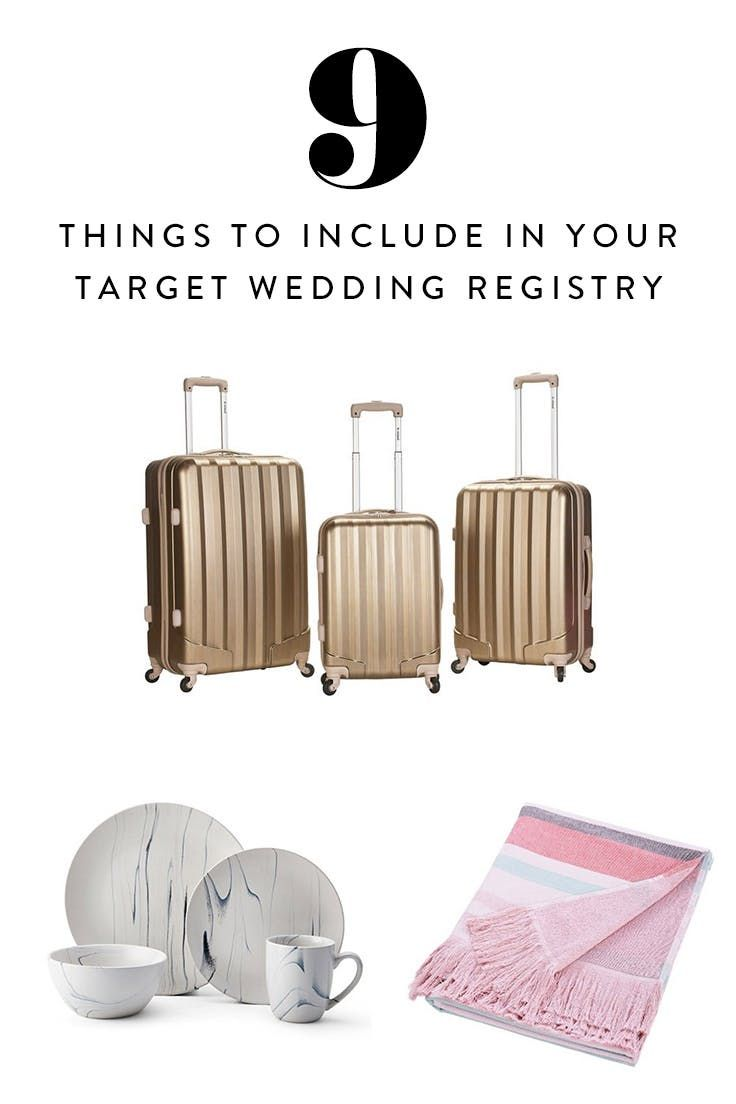9 Things You Should Definitely Include In Your Target Wedding Registry Target Wedding Registry Target Wedding Wedding Registry