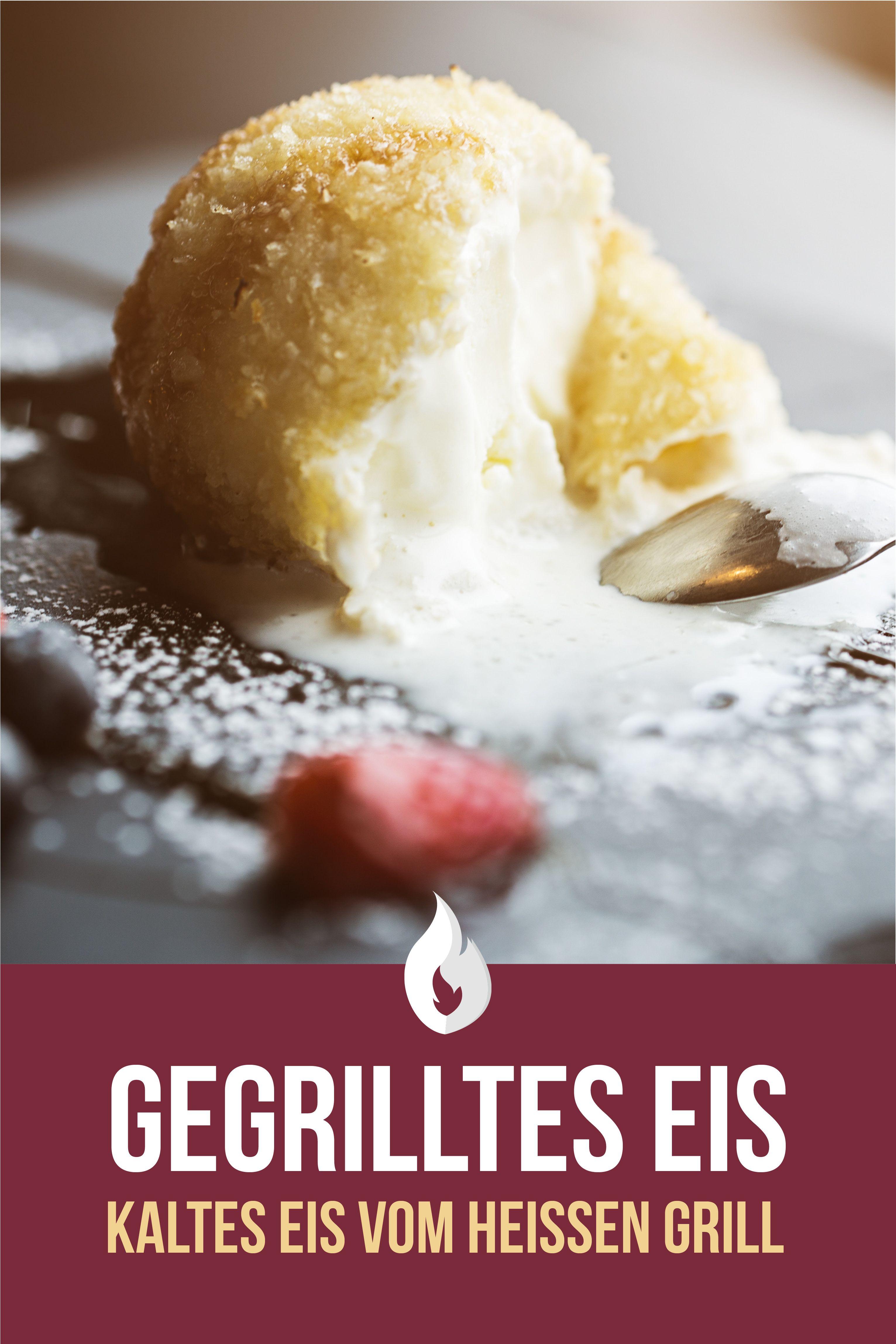 Gegrilltes Eis Grill Dessert