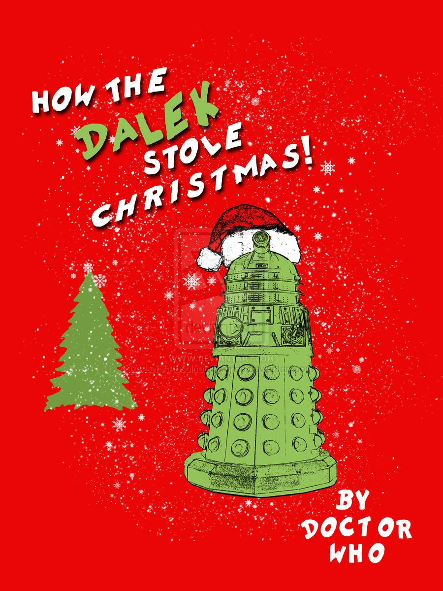 How the Dalek Stole Christmas! by LeFinAbsolueDuMonde.deviantart ...