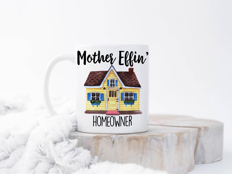 Funny housewarming mug housewarming gift housewarming