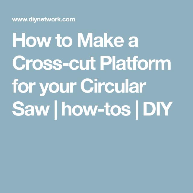 How To Make A Cross Cut Platform For Your Circular Saw Tool Cart