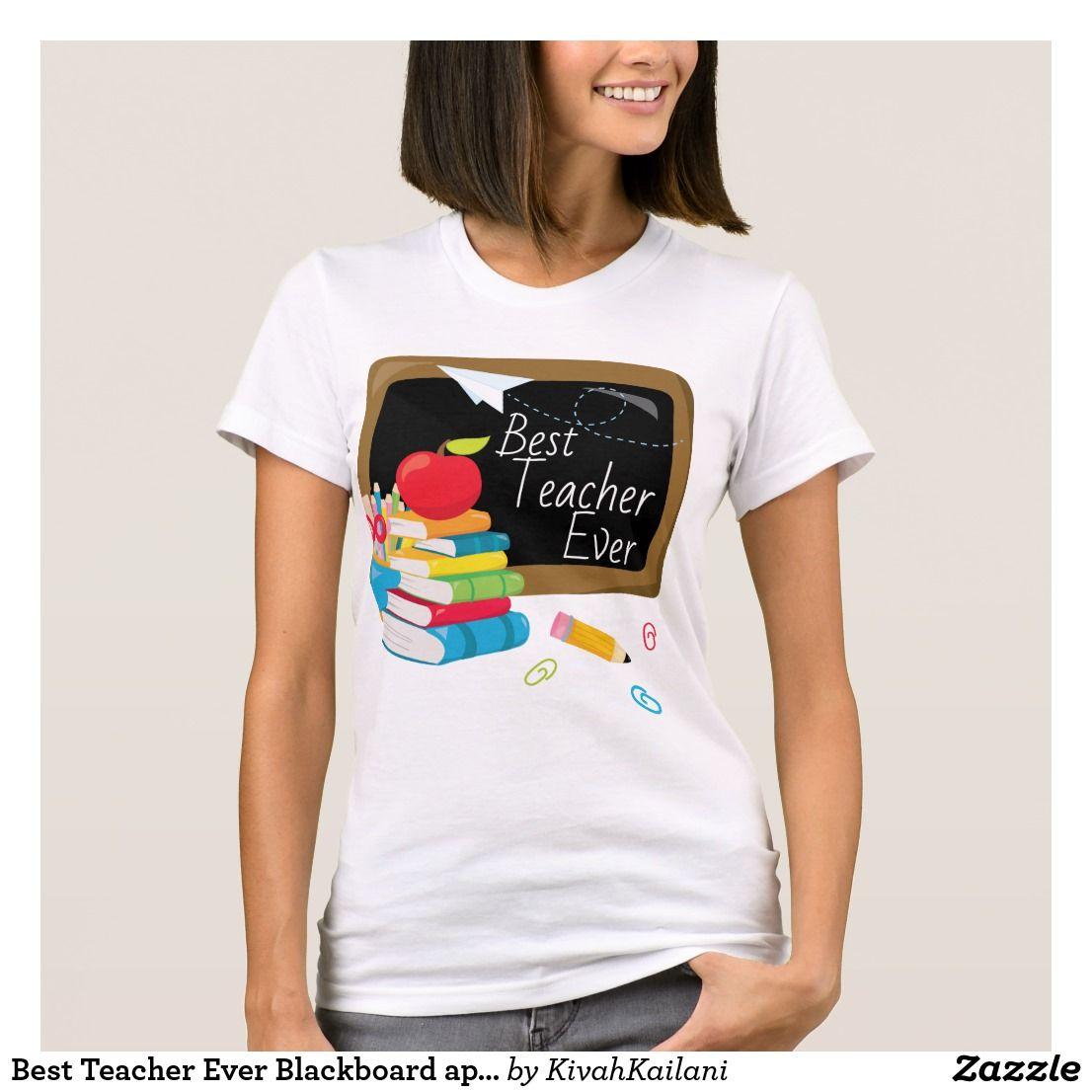 Best Teacher Ever Blackboard apple textbooks T-Shirt ...