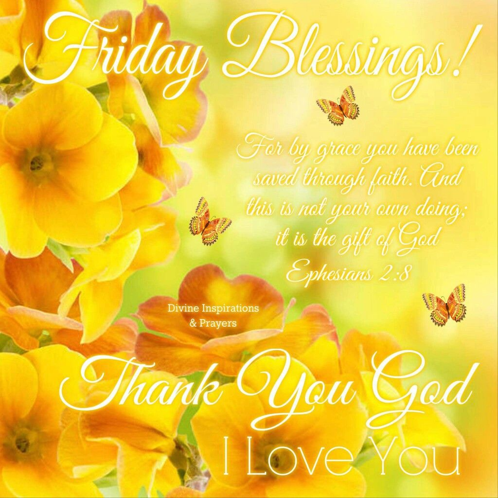 Pin By Bridgette Wright On Friday Greetingsblessings Pinterest