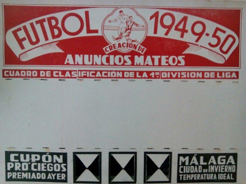 Cartel de la agencia malagueña Anuncios Mateos (1949), última pieza que nos ha llegado al CDP. Fútbol y publicidad de la mano. #publicidadantigua #cartelesantiguos #carteles #ogilvycuidalapublicidad #vintageposter #vintage