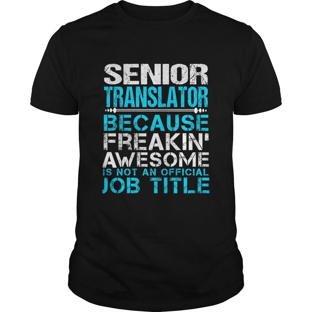 SENIOR TRANSLATOR T-Shirts, Hoodies. GET IT ==► https://www.sunfrog.com/LifeStyle/SENIOR-TRANSLATOR-109790011-Black-Guys.html?id=41382