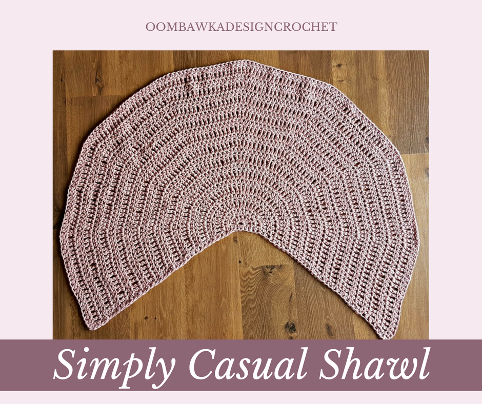 Simply Casual Small Shawl - Free Pattern https://oombawkadesigncrochet.com/2017/06/simply-casual-small-shawl-free-pattern.html