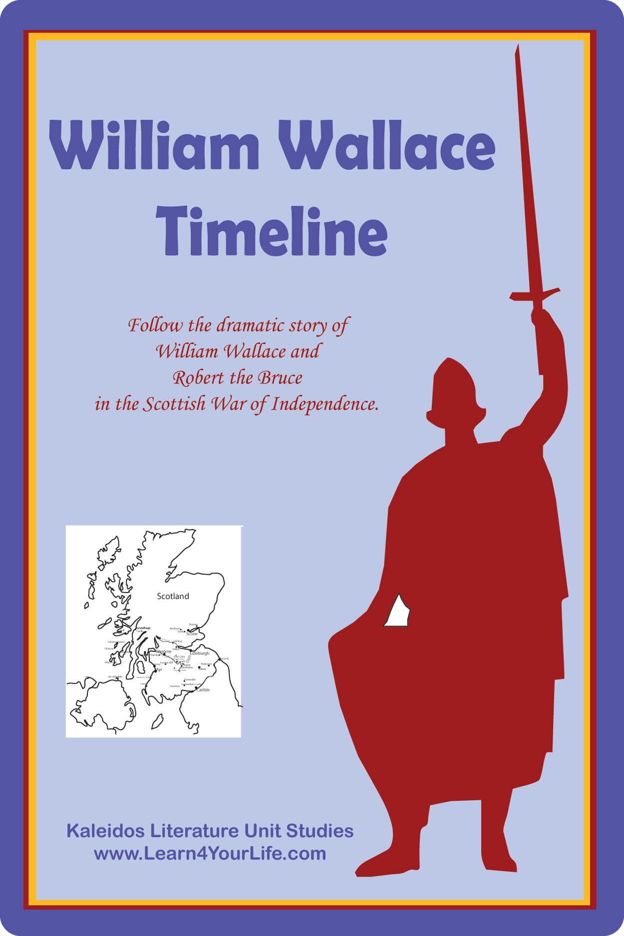 William Wallace Timeline With Images