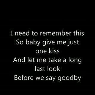 Goodbye My Love Goodbye My Friend Goodbye My Love Goodbye My Friend Life Quotes