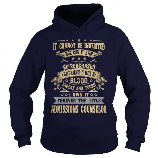 ADMISSIONS COUNSELOR T Shirts, Hoodies. Get it now ==► https://www.sunfrog.com/LifeStyle/ADMISSIONS-COUNSELOR-91676983-Navy-Blue-Hoodie.html?57074 $39