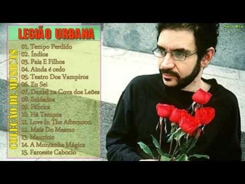Legião Urbana  - MELHORES MUSICAS [ CD ] [ 2015 ] | Melhores Músicas de ...
