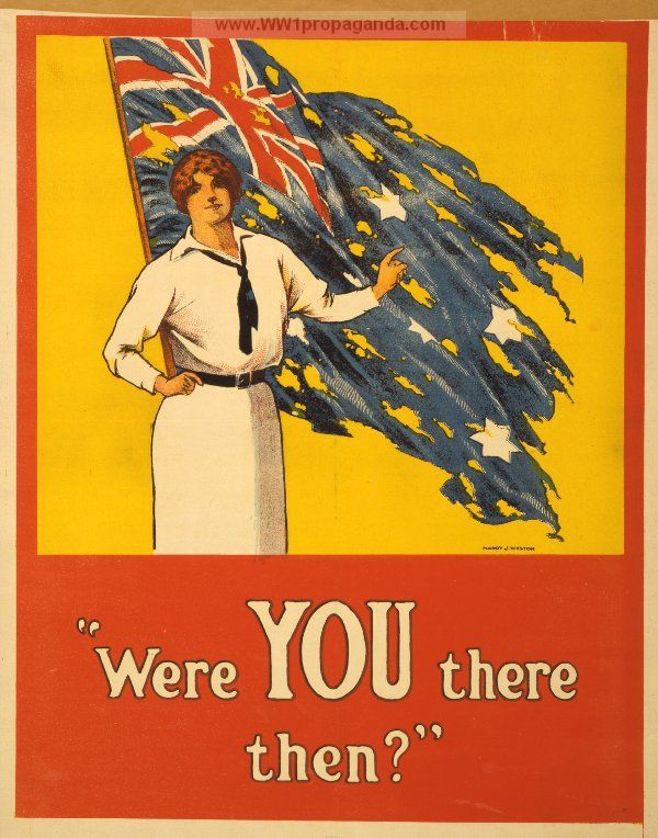 Wwi This Poster Is Regarding The Gallipoli War And Is Directed At Women To Encourage Their Men Or Men Of Their Commu World War I Ww1 Posters Posters Australia