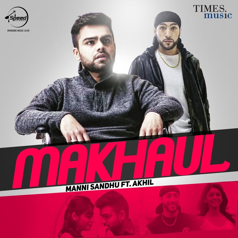Makhaul Single Feat Akhil Single By Manni Sandhu Sponsored Akhil Manni Sandhu Feat Affiliate Mp3 Song Download Songs Mp3 Song
