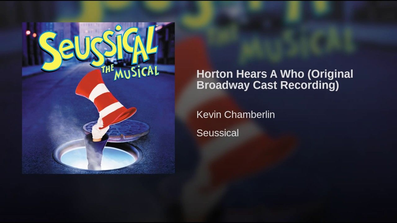 433b7077093b Horton Hears A Who (Original Broadway Cast Recording)