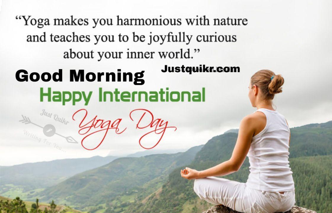 Top 7 Good Morning Yoga Pics Images Download J U S T Q U I K R C O M Morning Yoga Yoga Pictures Morning Yoga Quotes
