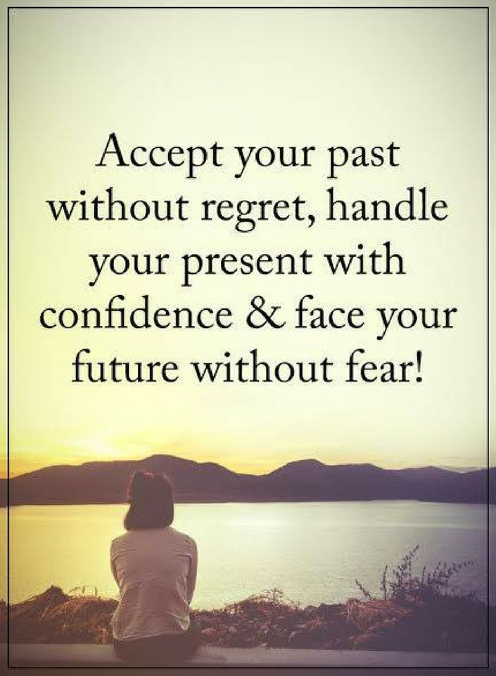 Past Quotes Accept Your Past Without Regret Handle Your Present With Confidence And Face Your Future Withou Life Lesson Quotes Wise Words Quotes Lesson Quotes