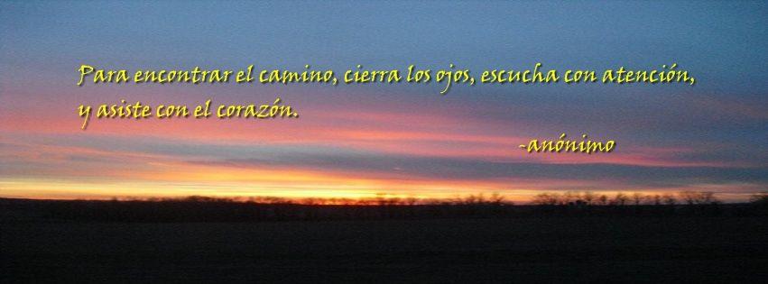 Para Encontrar El Camino Cierra Los Ojos Escucha Con Atencion Y Siente Con El Corazon Celestial Sunset Body