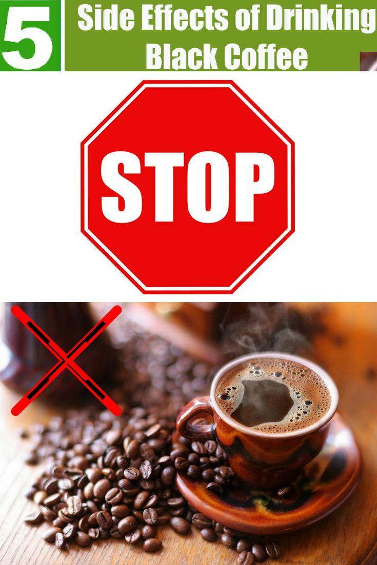 5 Side Effects of Drinking Black Coffee Coffee