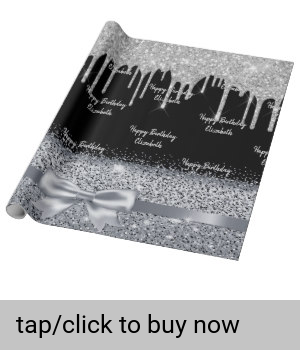 Birthday Silver Glitter Drips Black Sparkle Name Wrapping Paper Zazzle Com Custom Wrapping Paper Wrapping Paper Silver Glitter