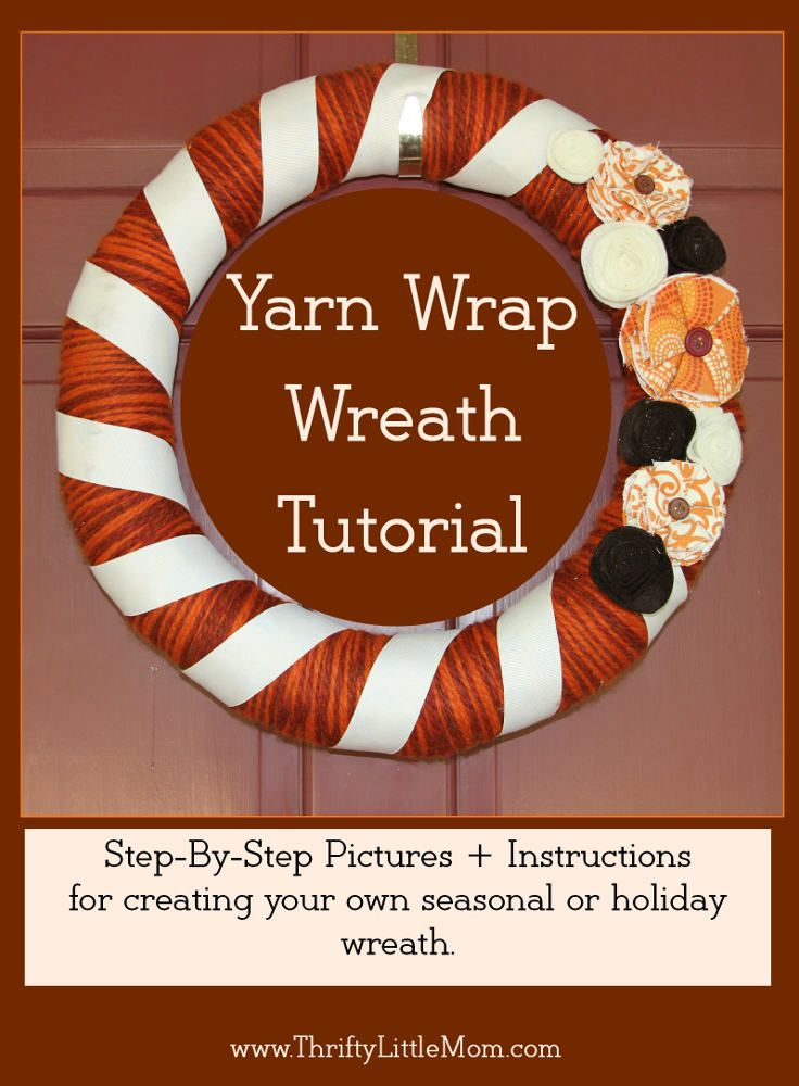 Yarn Wrap Wreath Tutorial: Step by step instruct and pics to help you create your own.