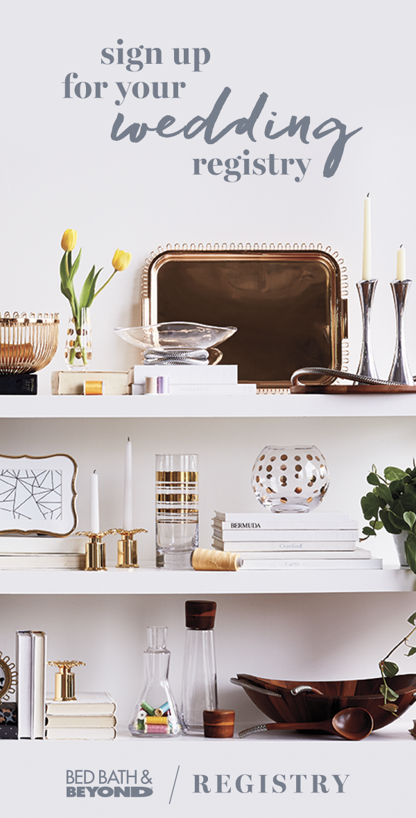 Create your wedding registry with Bed Bath & Beyond and