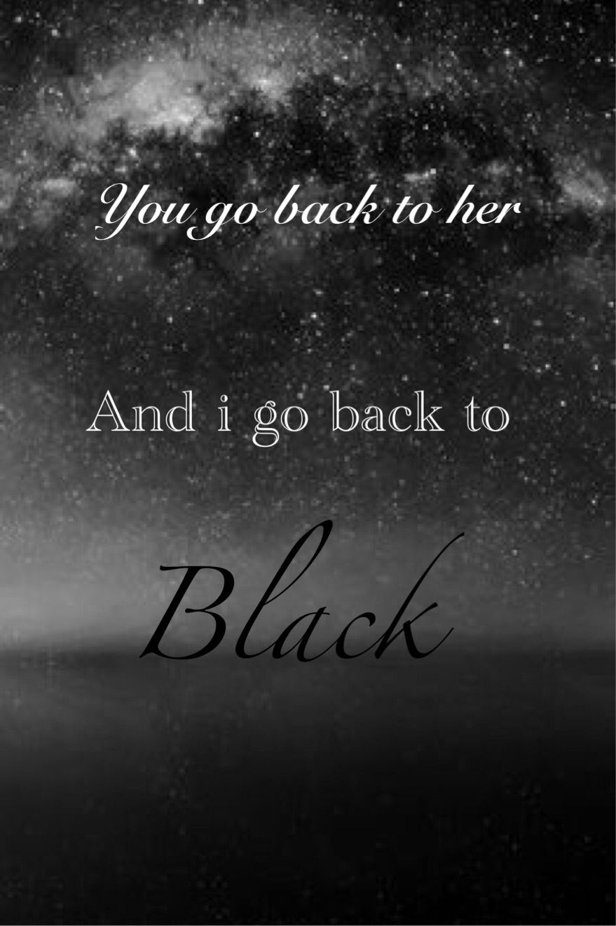 Lyrics From Back To Black By Amy Winehouse I Made This Amy