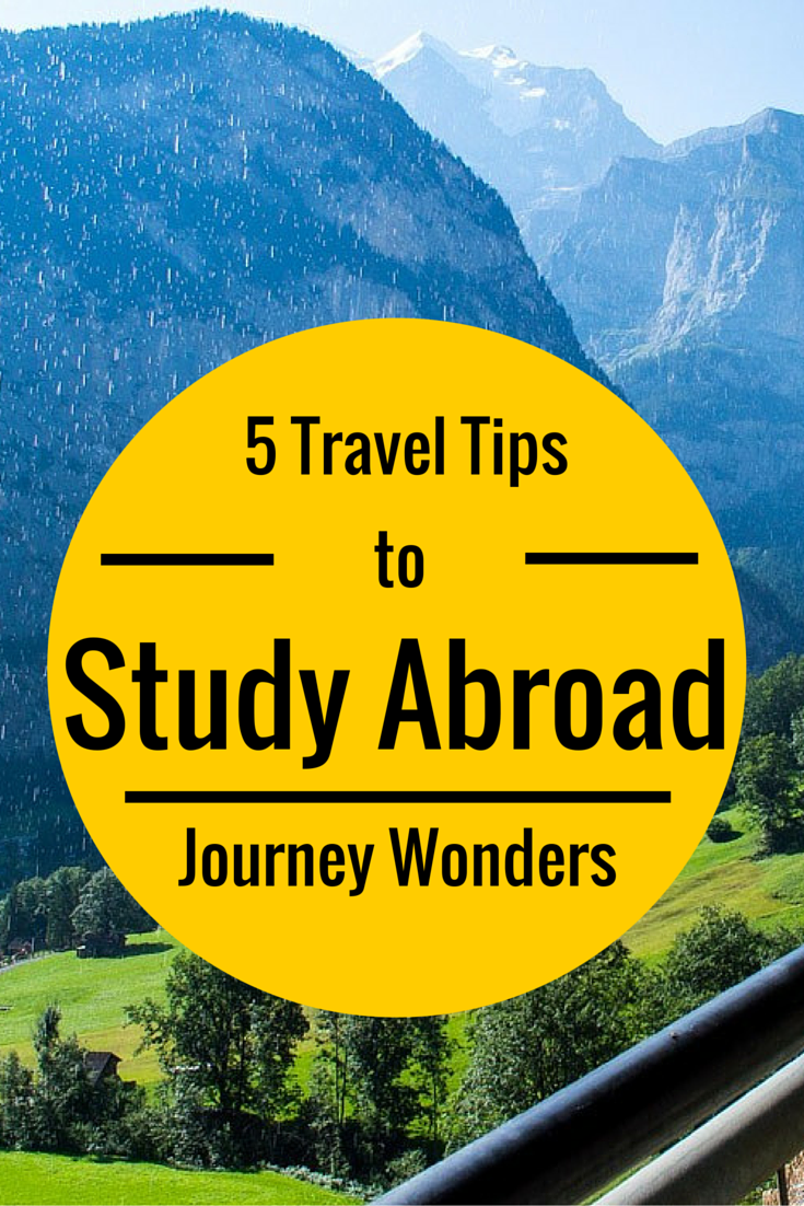 Decent Study Rooms: Studying Abroad? Here's 5 Tips To Travel More!