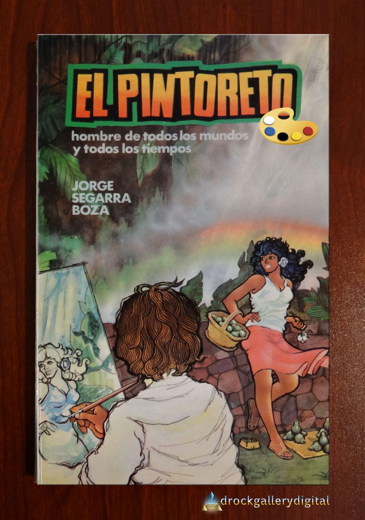 https://flic.kr/p/EZcgLy | EL PINTORETO | escrito por Jorge Segarra Boza
